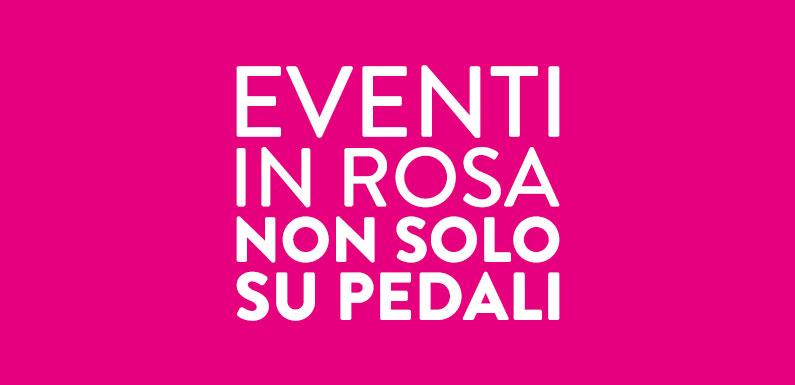 Eventi in rosa non solo sui pedali!