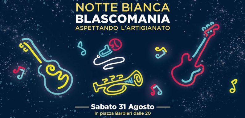 Notte Bianca BLASCOMANIA